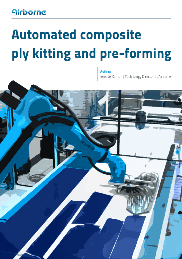Image of frontpage White Paper Jens de Kanter Airborne Cutting Kitting and Preforming